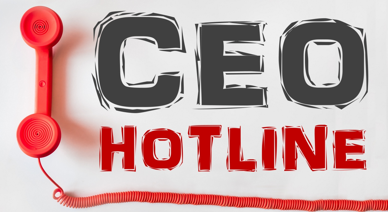 CEO Hotline Puts You In The Know