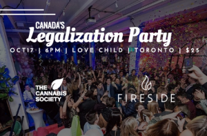 The Cannabis Society and Fireside Cannabis presents Canada's Legalization party.