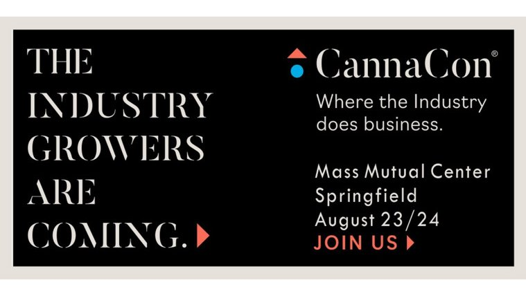 CannaCon, a premier B2B cannabis expo is coming to Springfield, Massachusetts on August 23rd-24th.